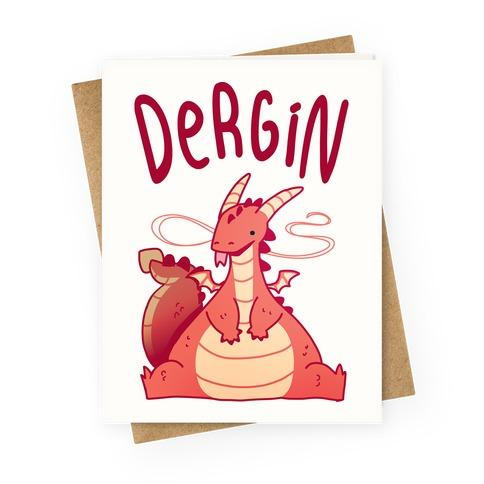 Dergin Greeting Card