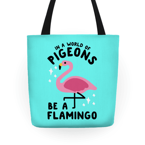 In a World Of Pigeons Tote