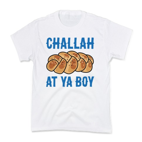 Challah At Ya Boy Kids T-Shirt