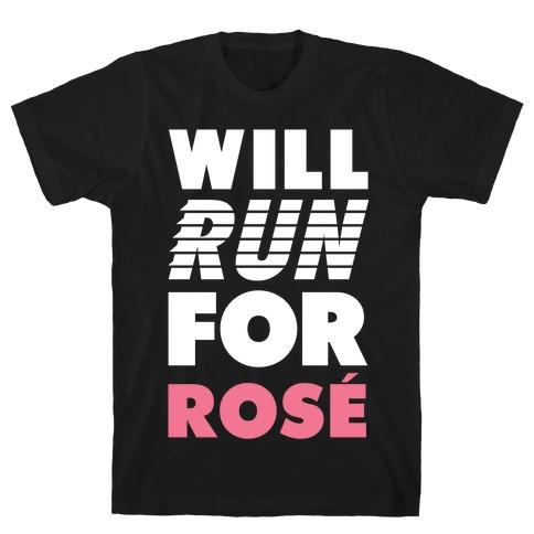 Will Run For Rosé T-Shirt
