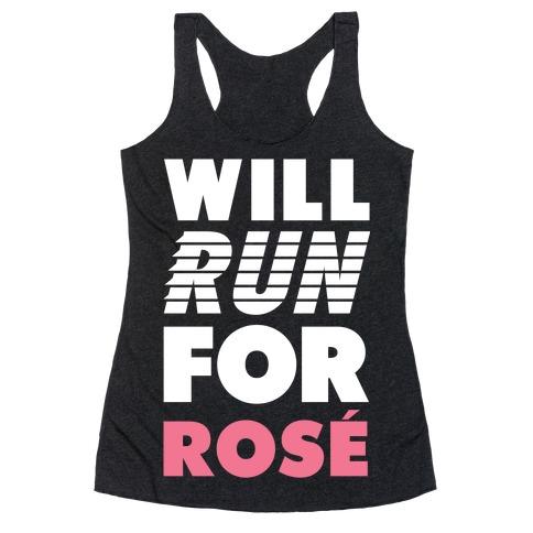 Will Run For Rosé Racerback Tank Top