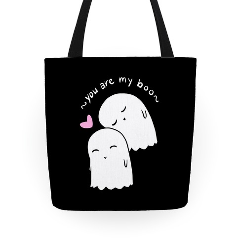 You Are My Boo Tote