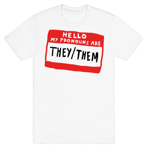 Hello My Pronouns Are They Them Mens T-Shirt