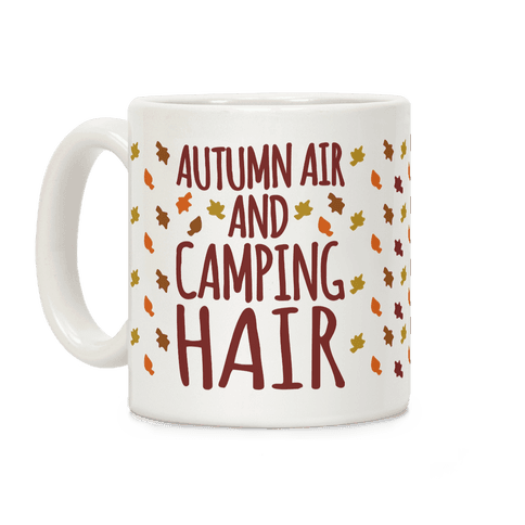 Autumn Air and Camping Hair Coffee Mug