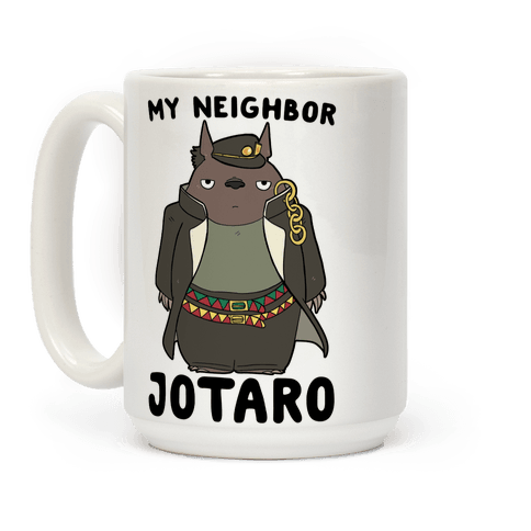 My Neighbor Jotaro Coffee Mug