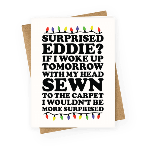 Surprised Eddie Greeting Card