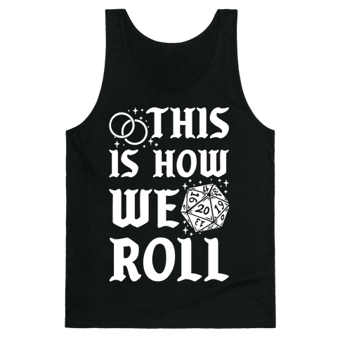 This is How We Roll Groom D20 Tank Top