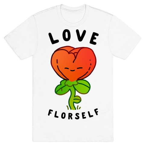 Love Florself T-Shirt