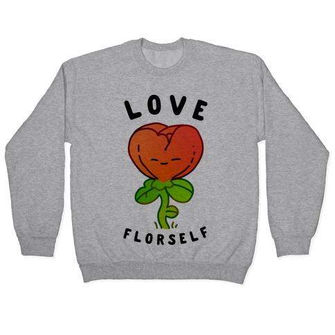 Love Florself Pullover
