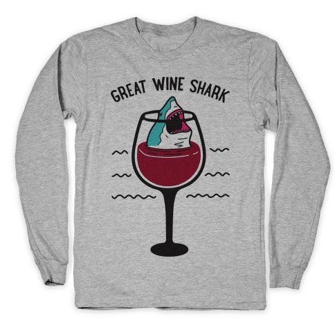 Great Wine Shark Long Sleeve T-Shirt