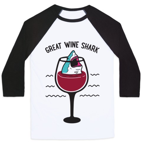 Great Wine Shark Baseball Tee