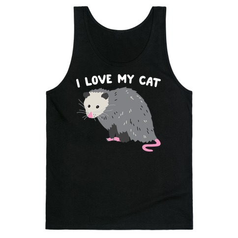 I Love My Cat Opossum Tank Top