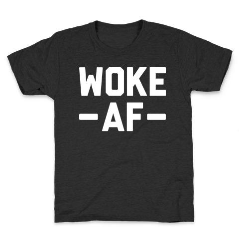 WOKE AF Kids T-Shirt
