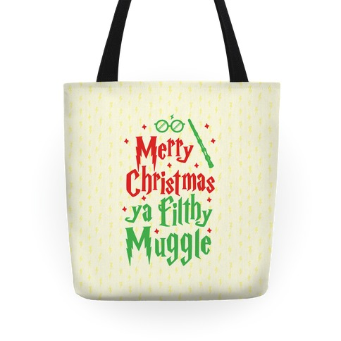 Merry Christmas Ya Filthy Muggle Tote