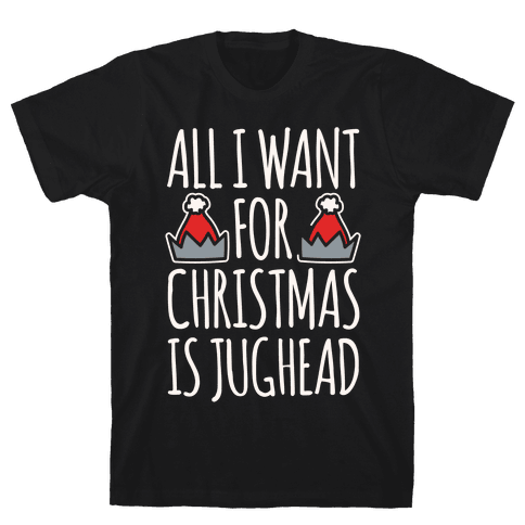 All I Want For Christmas Is Jughead Parody White Print Mens T-Shirt