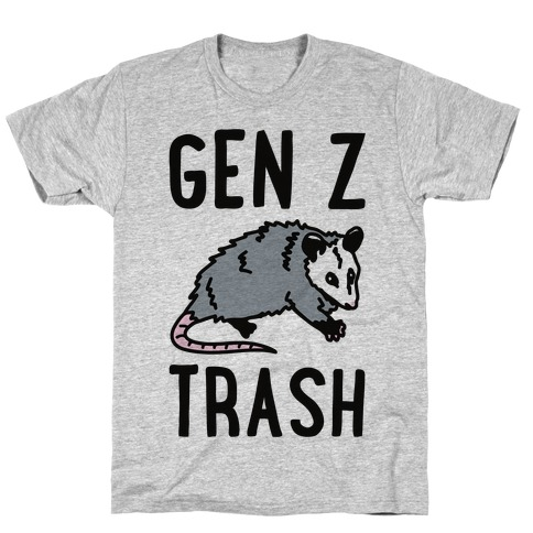 Gen Z Trash T-Shirt