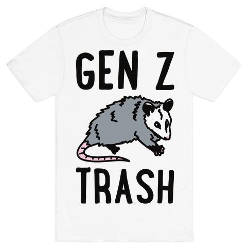 Gen Z Trash T-Shirt