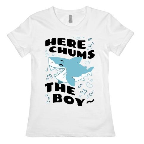 Here Chums The Boy~ Womens T-Shirt
