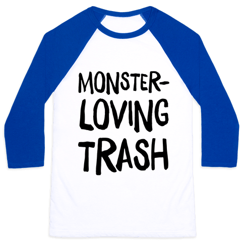 Monster-Loving Trash Baseball Tee