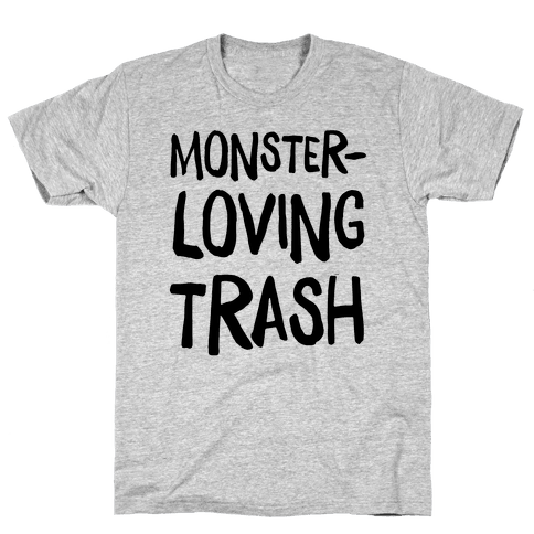 Monster-Loving Trash Mens T-Shirt