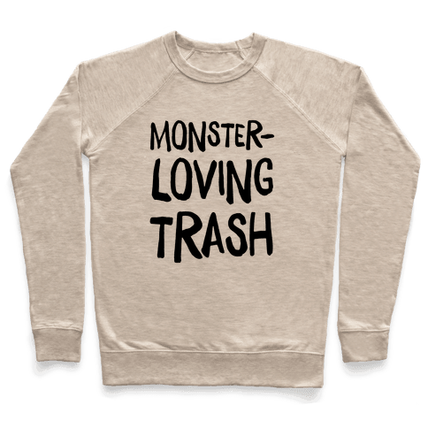 Monster-Loving Trash Pullover