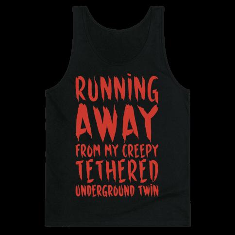 Running Away From My Creepy Tethered Underground Twin White Print Tank Top