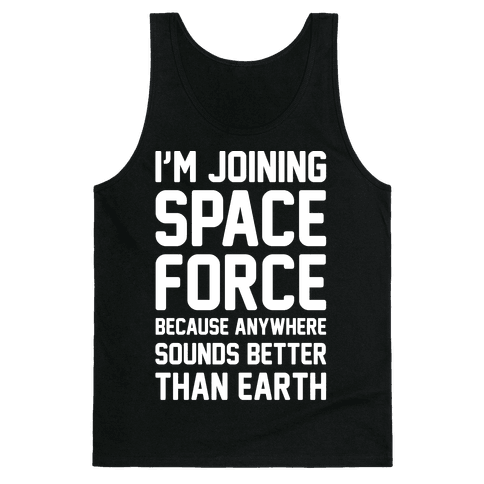 I'm Joining Space Force White Print Tank Top
