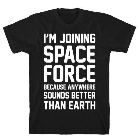 Best Selling Space Force Space Gift Ideas T Shirts Lookhuman