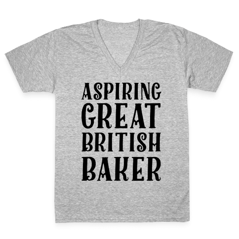 Aspiring Great British Baker V-Neck Tee Shirt