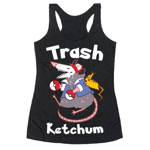 Trash Ketchum Racerback Tank Top