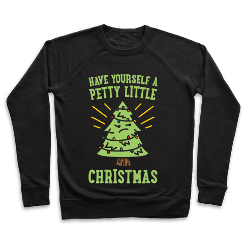 Have Yourself A Petty Little Christmas White Print Pullover