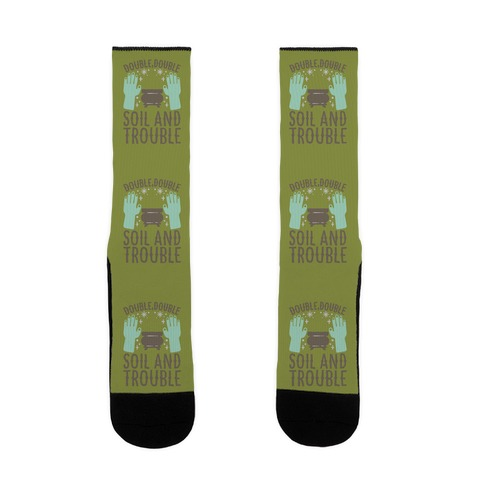 Double Double Soil And Trouble Parody Sock