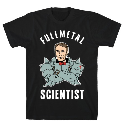 Fullmetal Scientist T-Shirt