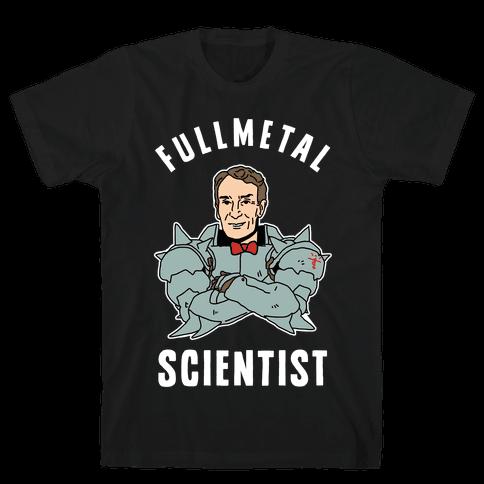 Fullmetal Scientist Mens T-Shirt