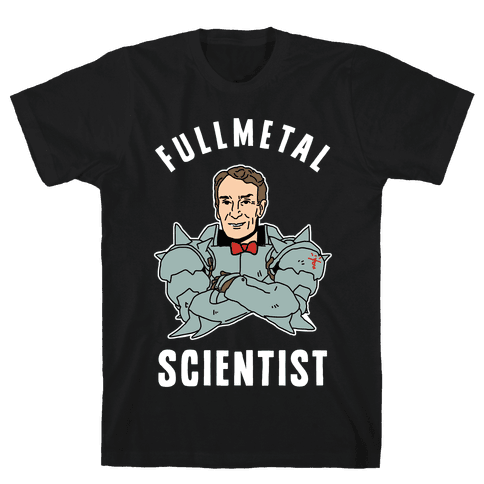 Fullmetal Scientist Mens T-Shirt