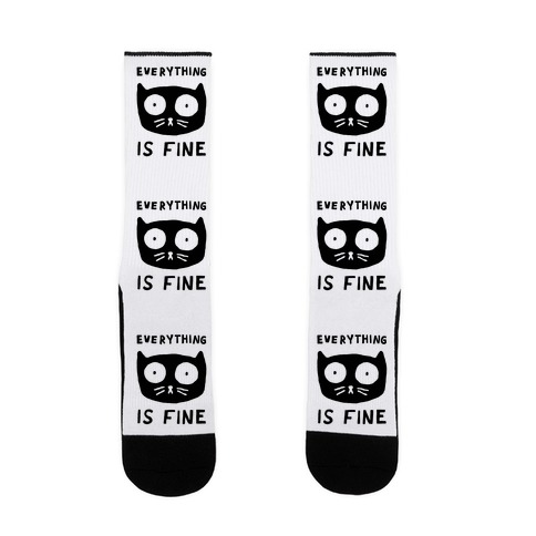 Everything Is Fine Cat Sock