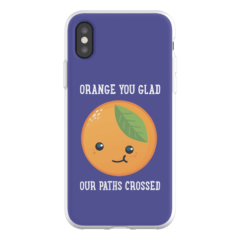 Orange You Glad Phone Flexi-Case