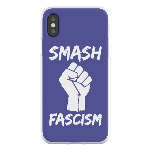 Smash Fascism Phone Flexi-Case
