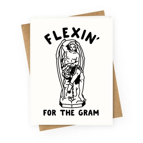 Flex'n for the Gram Greeting Card