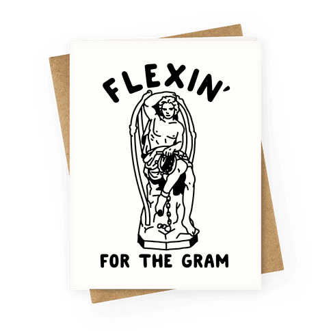 Flex'n for the Gram Greeting Card