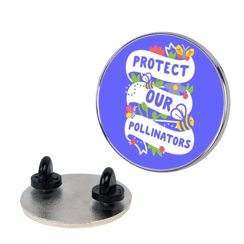 Protect Our Pollinators Pin