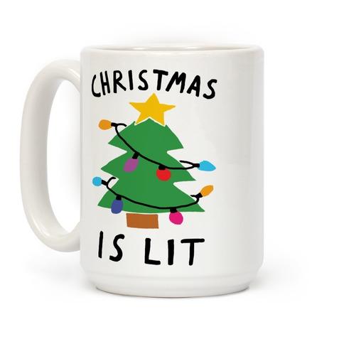 Christmas Is Lit Coffee Mug