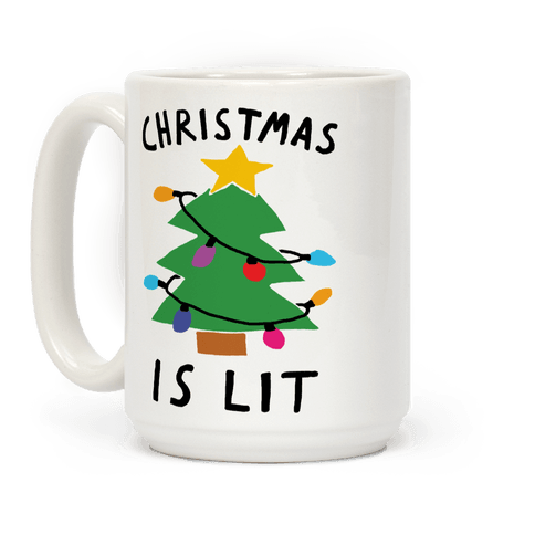 Christmas Is Lit  Coffee Mug