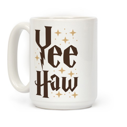 Yee Haw - Harry Potter Coffee Mug