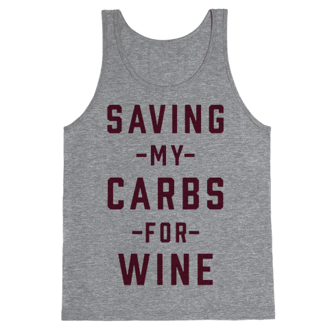 Saving my Carbs for Wine Tank Top