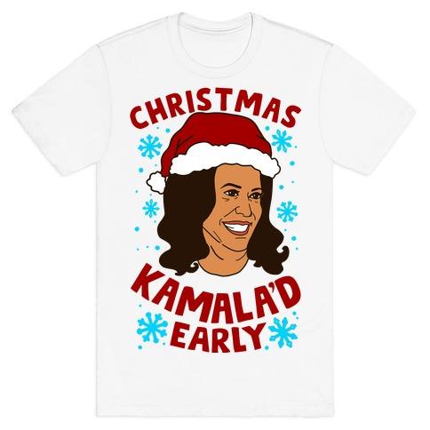 Christmas Kamala'd Early T-Shirt
