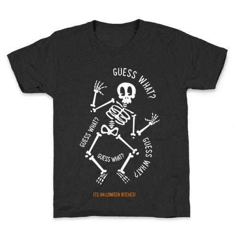 Guess What? Kids T-Shirt