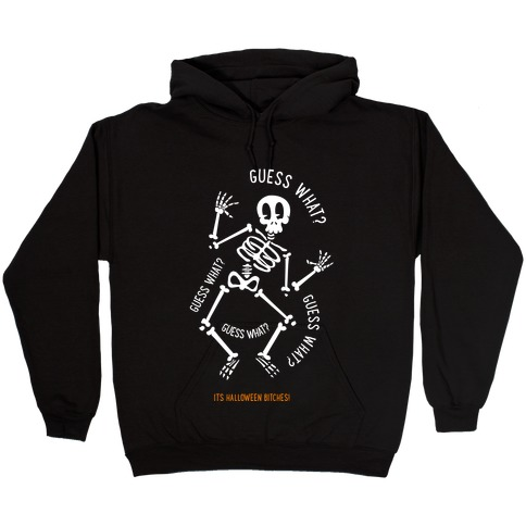 Guess What? Hooded Sweatshirt