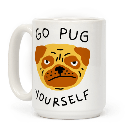 Go Pug Yourself Dog Coffee Mug