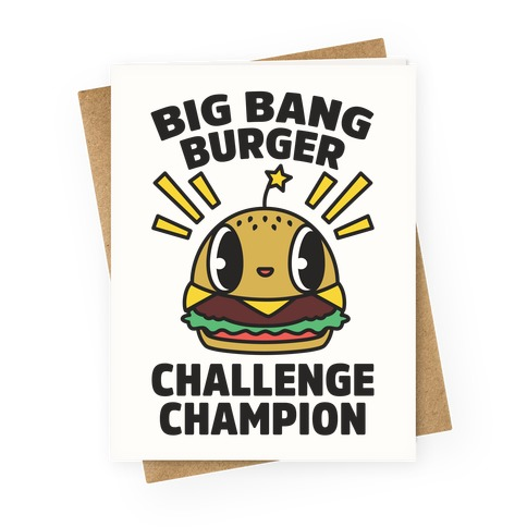 Big Bang Burger Challenge Champion Greeting Card